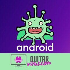 quitar virus android